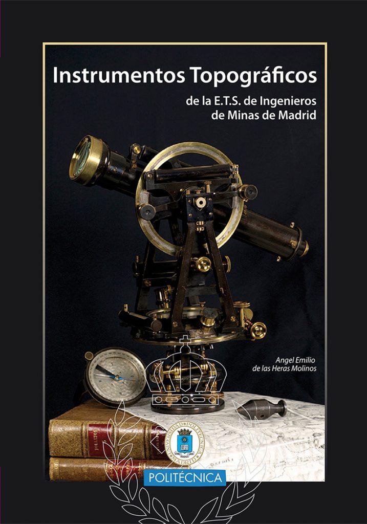 Instrumentos Topograficos de la Escuela de Minas de Madrid
