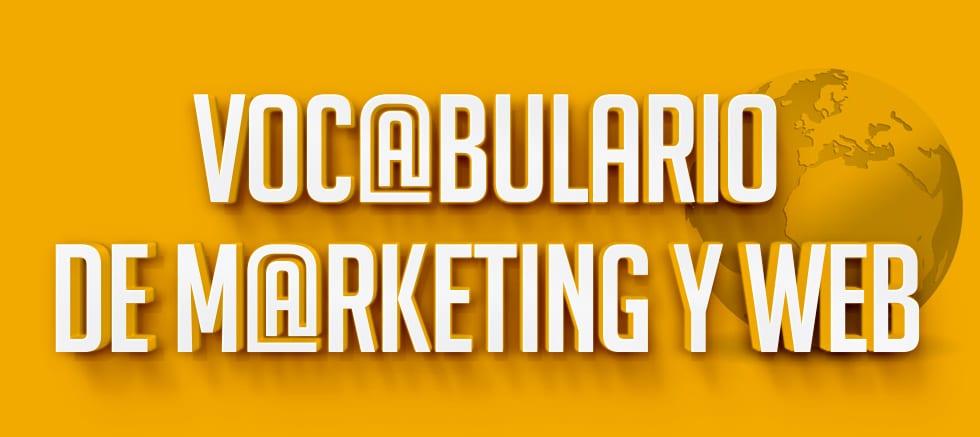 Vocabulario de Marketing y Web